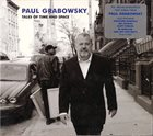 PAUL GRABOWSKY Tales of Time and Space album cover