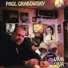 PAUL GRABOWSKY Viva Viva album cover
