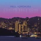 PAUL YONEMURA Coming Back Home album cover