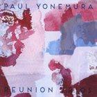 PAUL YONEMURA Reunion Trios album cover