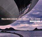 PAULA MORELENBAUM Bossarenova album cover