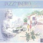 PAULINHO GARCIA Jazzmineiro album cover