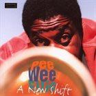 PEE WEE ELLIS A New Shift album cover