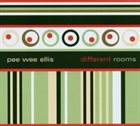 PEE WEE ELLIS Different Rooms album cover