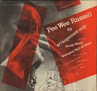 PEE WEE RUSSELL By Arrangement Only album cover