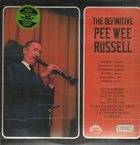 PEE WEE RUSSELL The Definitive Pee Wee Russell album cover
