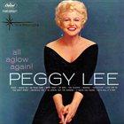 PEGGY LEE (VOCALS) All Aglow Again! album cover