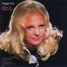 PEGGY LEE (VOCALS) Make It With You album cover