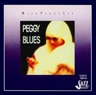 PEGGY LEE (VOCALS) Miss Peggy Lee Sings the Blues album cover