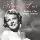 PEGGY LEE (VOCALS) The Best of the Singles Collection album cover
