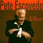 PETE ESCOVEDO E Music album cover