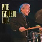 PETE ESCOVEDO Live! album cover