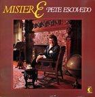 PETE ESCOVEDO Mister E album cover