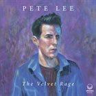 PETE LEE The Velvet Rage album cover