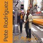 PETE RODRIGUEZ (TRUMPET) El Alquimista/The Alchemist album cover