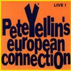 PETE YELLIN European Connection - Live! album cover
