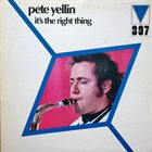 PETE YELLIN It's The Right Thing album cover