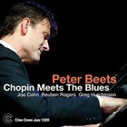 PETER BEETS Chopin Meets The Blues album cover