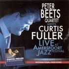 PETER BEETS Live at Amersfoort Jazz (Peter Beets Quartet meets Curtis Fuller) album cover