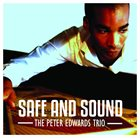 PETER EDWARDS Safe And Sound album cover