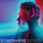 PETER ELDRIDGE Somewhere album cover