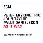 PETER ERSKINE Peter Erskine Trio : As It Was album cover