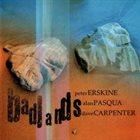 PETER ERSKINE Peter Erskine, Alan Pasqua, Dave Carpenter : Badlands album cover