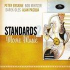 PETER ERSKINE Standars 2, Movie Music (with Bob Mintzer, Darek Oles and Alan Pasqua) album cover