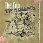 PETER ERSKINE The Trio - Live @ Charlie O's album cover