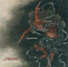 PETER EVANS Peter Evans  / Tom Blancarte : {Sparks} album cover