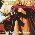 PETER GREEN Last Train To San Antone (aka Bandit aka The Clown) album cover