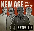 PETER LIN New Age, Old Ways album cover