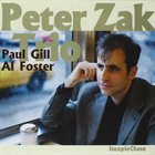 PETER ZAK With Paul Gill and Al Foster album cover
