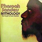 PHAROAH SANDERS Anthology album cover