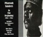 PHAROAH SANDERS In the Beginning 1963-1964 album cover