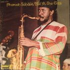 PHAROAH SANDERS Live at the East Album Cover