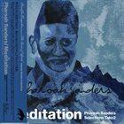 PHAROAH SANDERS Meditation: Pharoah Sanders Selections, Take 2 album cover