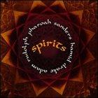 PHAROAH SANDERS Spirits album cover