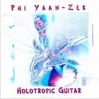 PHI ANSARI YAAN-ZEK Holotropic Guitar album cover