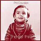 PHIL CAVALIERI The First Third album cover
