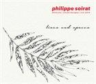 PHILIPPE SOIRAT Lines & Spaces album cover