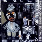 PHILLIP JOHNSTON Phillip Johston's Big Trouble album cover