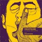 PIERO BITTOLO BON Piero Bittolo Bon and His Original Pigneto Stompers : Mucho Acustica (feat. Jamaaladeen Tacuma) album cover