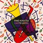 PINO MINAFRA Canto Libero album cover