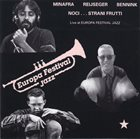 PINO MINAFRA Minafra - Reijseger - Bennink : Noci...Strani Frutti (Live At Europa Festival Jazz) album cover