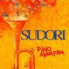 PINO MINAFRA Sudori album cover