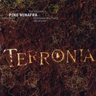 PINO MINAFRA Terronia album cover
