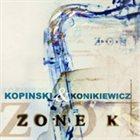 PINSKI ZOO Zone K (with Wojtek Konikiewicz) album cover