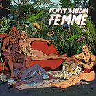 POPPY AJUDHA Femme album cover
