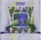 PRAXIS Metatron album cover